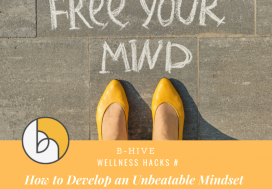 How to Develop an Unbeatable Mindset
